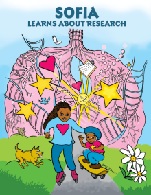 Book cover of Sofia Learns about Research. A cartoon Sofia is pictured with her brother, Michael playing outside. They are standing in front of a drawing of lungs.